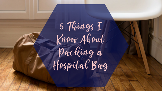 5 things i know about packing a hospital bag with duffle bag in background